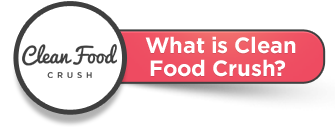 What is Clean Food Crush