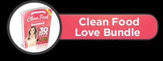 Clean Food Love Bundle