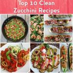 top 10 clean zucchini recipes http://cleanfoodcrush.com/zucchini-top10