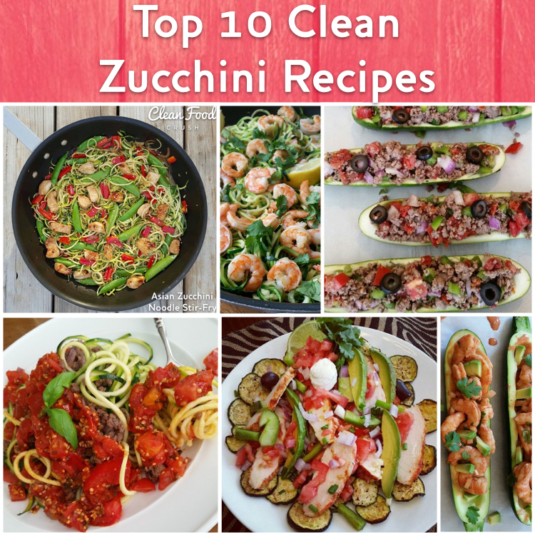 top 10 clean zucchini recipes http://cleanfoodcrush.com/zucchini-top10