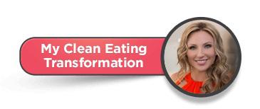 My Clean Food Transformation