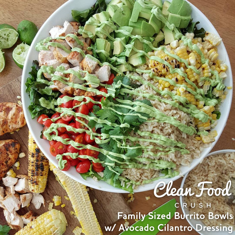 ... Sized Burrito Bowls w/ Avocado Cilantro Dressing | Clean Food Crush