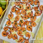 Clean Eating Sweet Cajun Baked Shrimp http://cleanfoodcrush.com/sweet-cajun-baked-shrimp