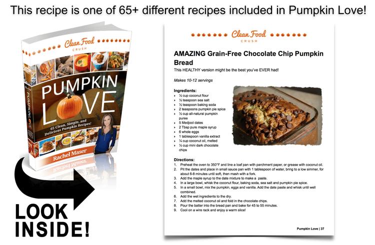 Pumpkin Love Book Preview - Grain Free Pumpkin Bread http://cleanfoodcrush.com/pumpkinhttp://cleanfoodcrush.com/pumpkin