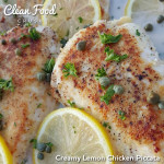 Creamy Lemon Chicken Piccata http://cleanfoodcrush.com/creamy-lemon-chicken-piccata