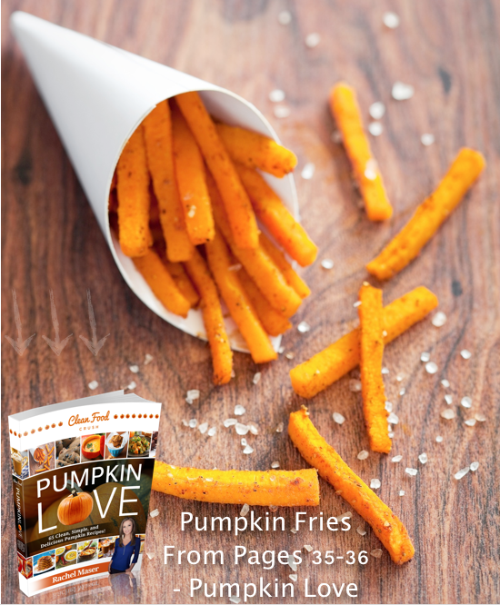 clean pumpkin fries cleanfoodcrush