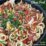 Zoodle Skillet Lasagna https://cleanfoodcrush.com/skillet-zoodle-lasagna