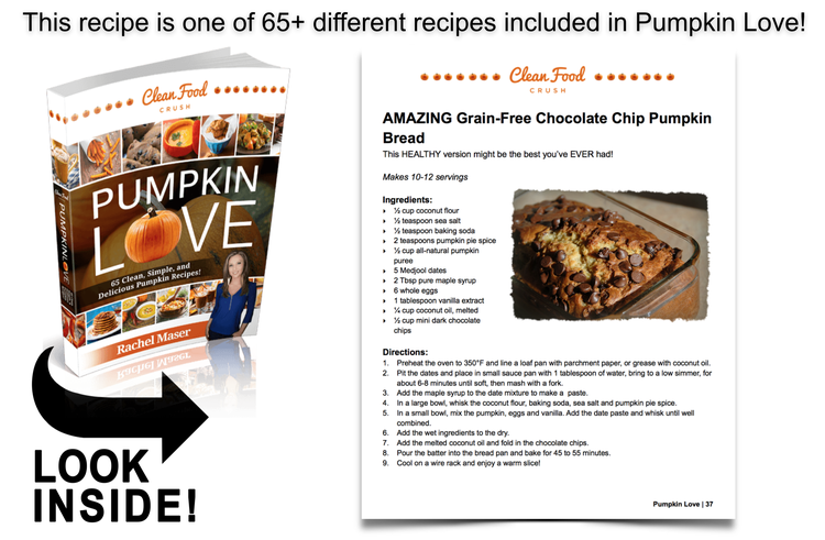 Pumpkin Love Book Preview - Grain Free Pumpkin Bread https://cleanfoodcrush.com/pumpkinhttps://cleanfoodcrush.com/pumpkin