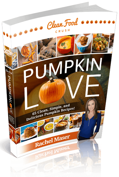 Pumpkin Love Cookbook Clean Food Crush