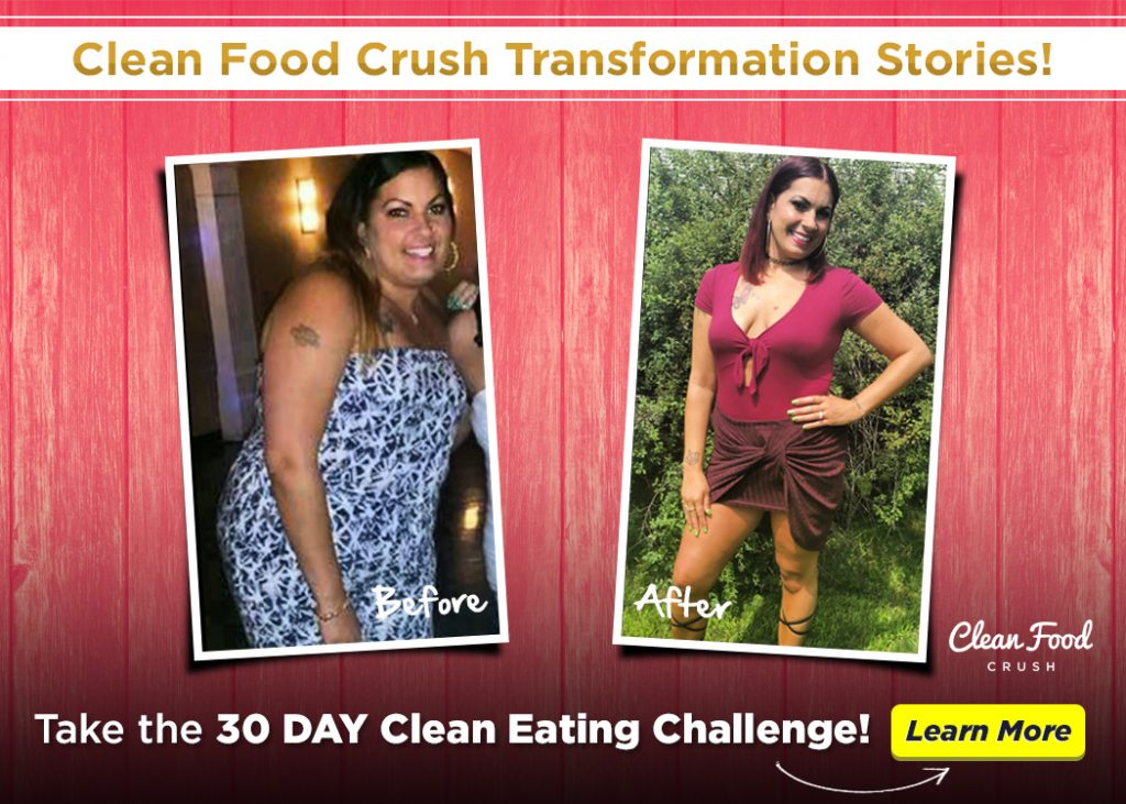 Clean Food Crush before and after stories