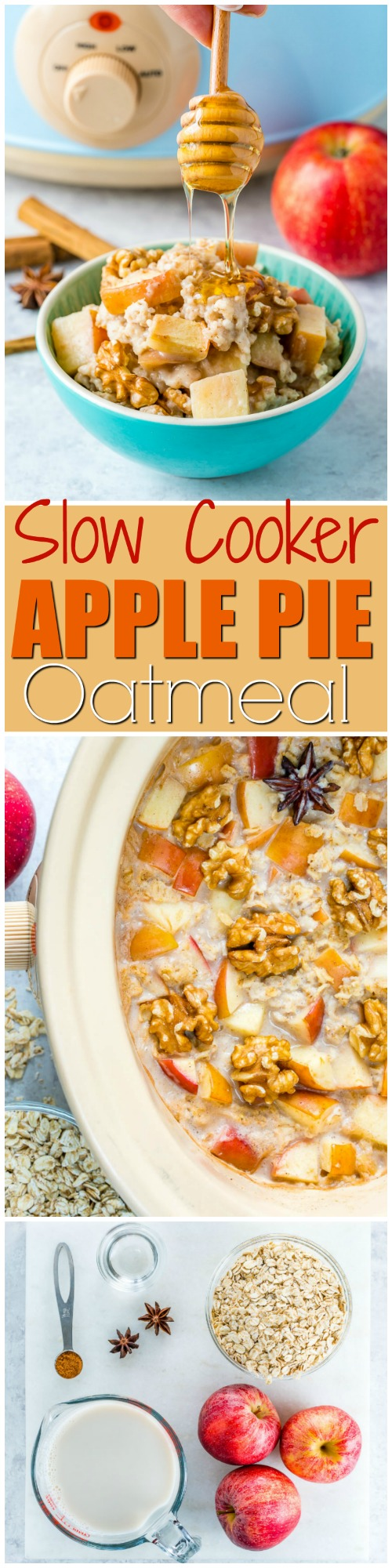 Slow Cooker Apple Pie Oatmeal for Clean Eating Breakfast