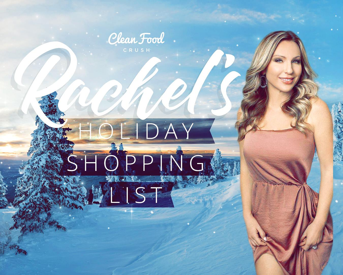 Rachel S Holiday Shopping List Our 22 Favorites Clean