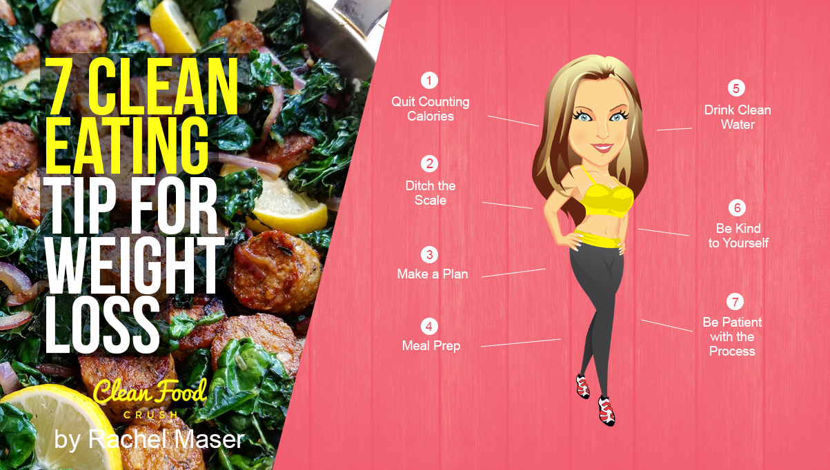 7 Clean Eating Tips for Weight Loss