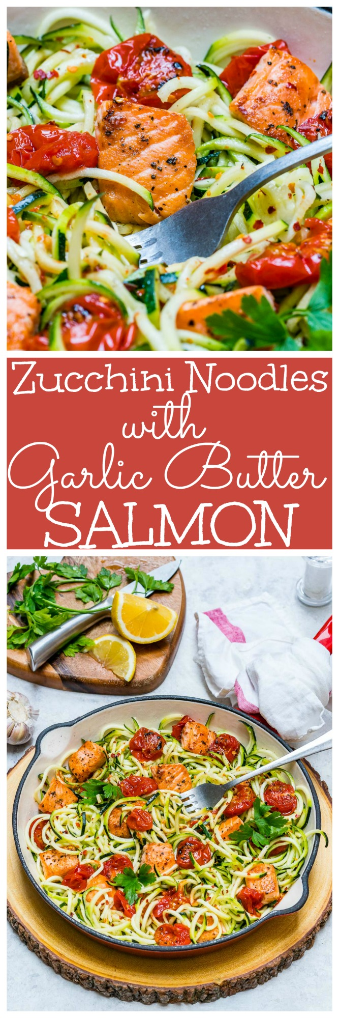 Dinner Garlic Butter Salmon Zoodles