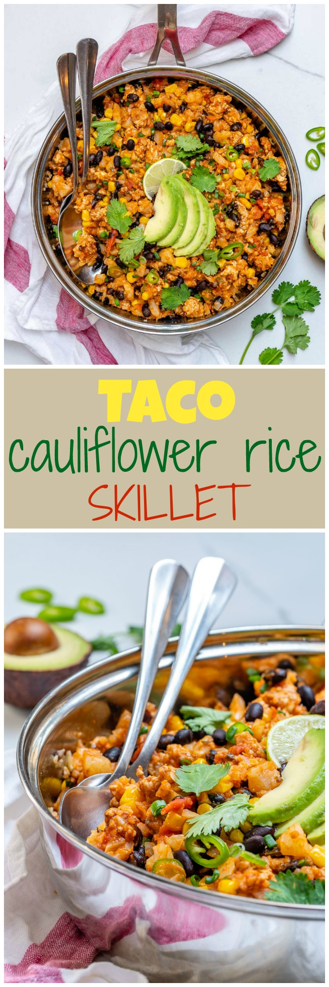 Clean Eating Skillet Taco Cauliflower Rice