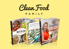 Clean Food Love Family