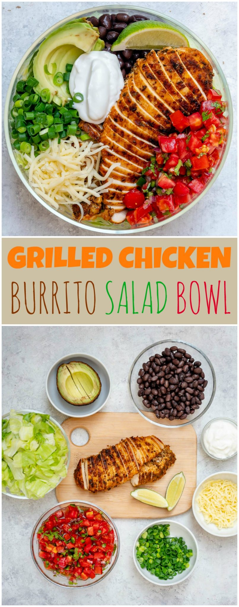 Grilled Chicken Burrito Salad Bowl Clean Eating Recipe