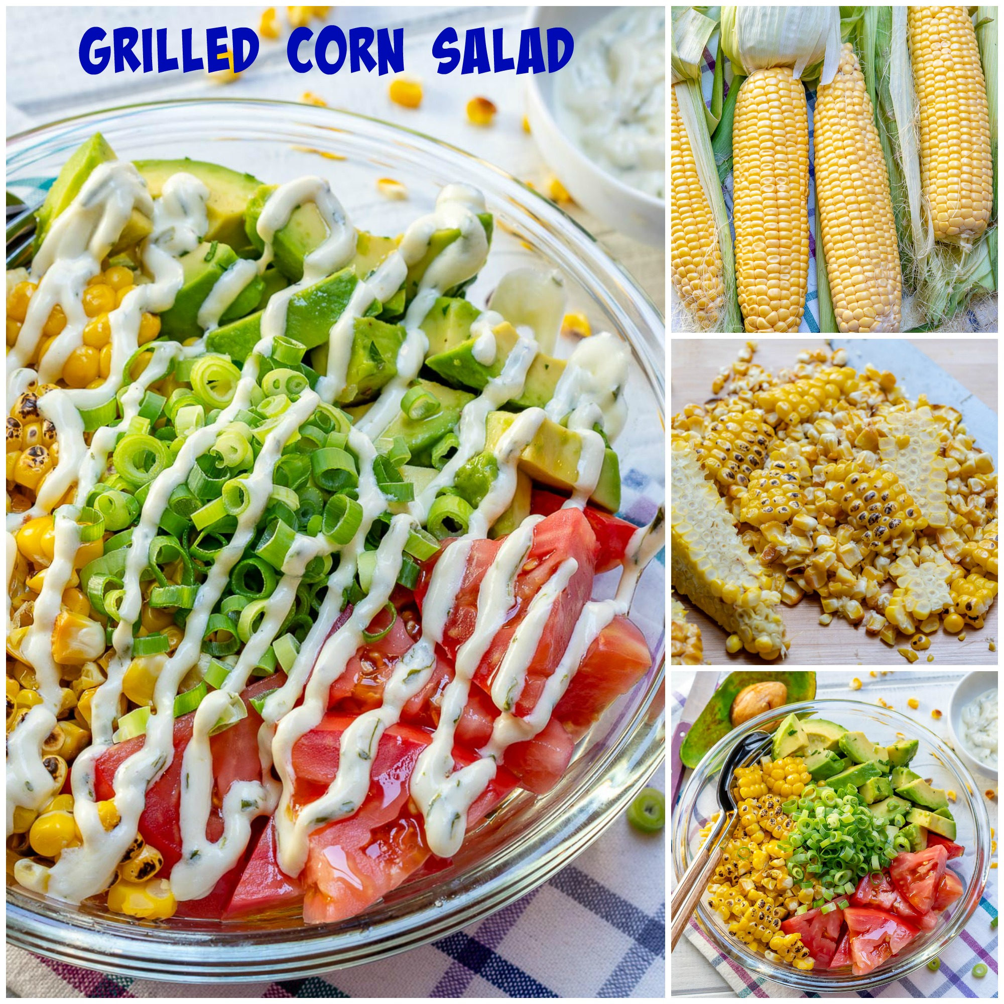 CleanFoodCrush Grilled Corn Salad Creamy Lime Dressing