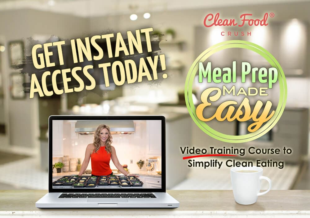 Meal Prep Made Easy by Clean Food Crush