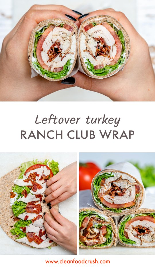 CleanFoodCrush Leftover Turkey Ranch Club Wrap
