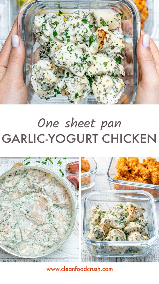 One Sheet Pan Garlic Yogurt Chicken by CleanFoodCrush