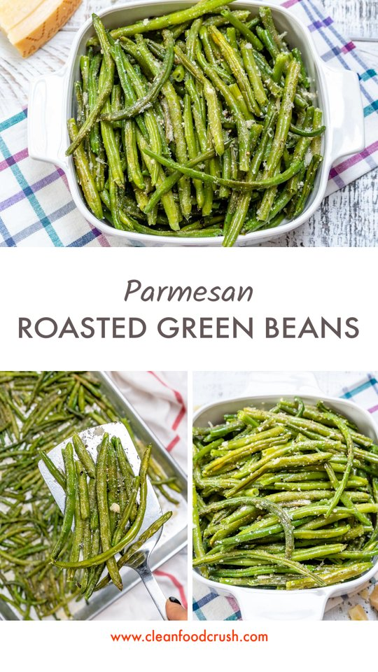 CleanFoodCrush Parmesan Roasted Green Beans