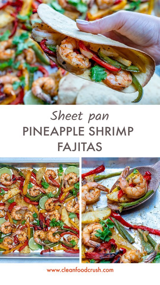 CleanFoodCrush Pineapple Shrimp Fajitas