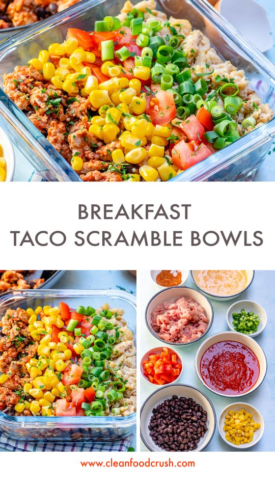 CleanFoodCrush Taco Scramble Breakfast Meal Bowls