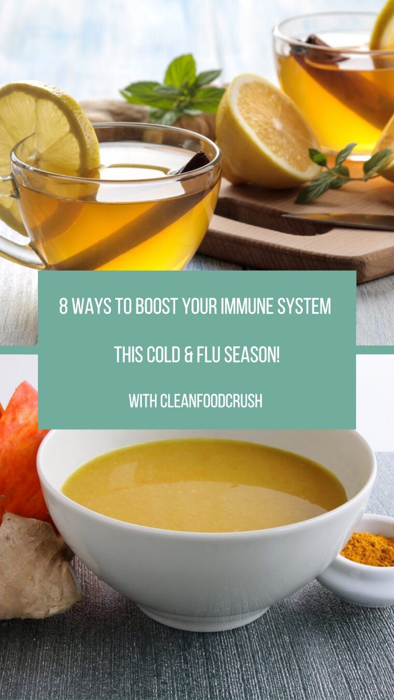 8 Ways to Boost Your Immune System for Cold & Flu Season | Clean Food Crush